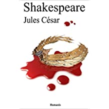 Jules César (Shakespeare) (French Edition)