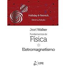 Fundamentos de Física - Volume 3 - Eletromagnetismo
