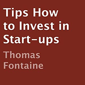 Tips How to Invest in Start-ups Audiobook