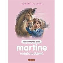 MARTINE MONTE À CHEVAL T.14 N.É.