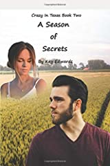 A Season Of Secrets (Crazy In Texas) Paperback