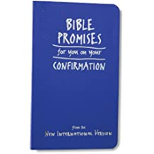 Bible Promises for You on Your Confirmation: from the New International Version