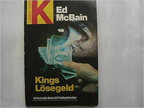 Ed McBain - Kings Lösegeld