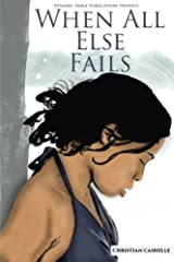 When All Else Fails: Ava's Story Part 2 Paperback