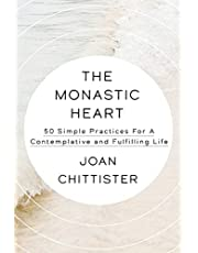 The Monastic Heart: 50 Simple Practices for a Contemplative and Fulfilling Life