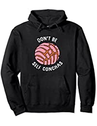 Funny Don't Be Self Conchas Pullover Hoodie