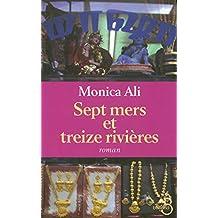 Sept mers et treize rivières