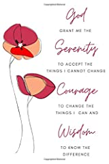 Serenity, Courage and Wisdom: Beautiful Floral Serenity Prayer Blank Lined Journal, Journal notebook/diary/book to write in Paperback