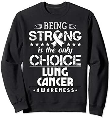 Gift for Non-Small Cell Lung Cancer Patients SCLS Awareness Sweatshirt