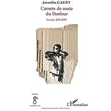 Carnets de route du darfour - soudan 2008-2009