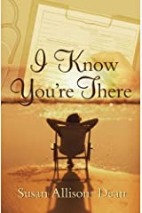 I Know You're There Paperback