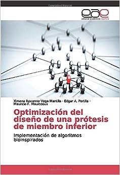 Optimización del diseño de una prótesis de miembro inferior: Implementación de algoritmos bioinspirados