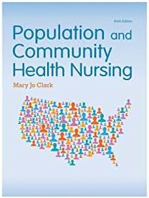 Population and Community Health Nursing (6th Edition)