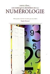 Entrez dans les fabuleux mystères de la numérologie