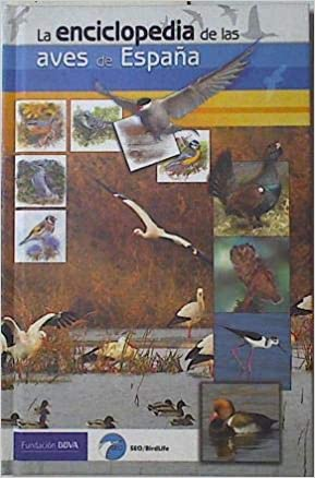La enciclopedia de las aves de España: Amazon.es: Sociedad ...