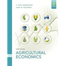 Agricultural Economics (3rd Edition) by Drummond Ph.D., H. Evan, Goodwin, John W. 3rd edition (2010) Paperback