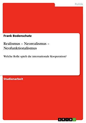 Neorealismus - ist Kooperation möglich? (German Edition)