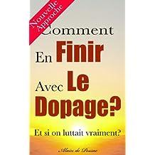 Comment En Finir Avec Le Dopage (Je Veux Savoir) (French Edition)