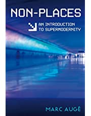 Non-Places: An Introduction to Supermodernity