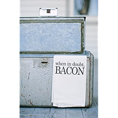 Bar Towel, When In Doubt Bacon, present, housewarming, men's towel, kitchen decor, men's gift, flour sack dish cloth