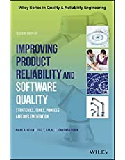 Improving Product Reliability and Software Quality: Strategies, Tools, Process and Implementation