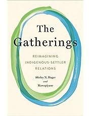The Gatherings: Reimagining Indigenous-Settler Relations