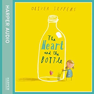 The Heart and the Bottle Hörbuch