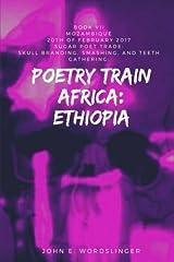 Poetry Train Africa: Ethiopia 7: Mozambique (Sugar Poet Trade) Paperback
