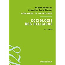 Sociologie des religions : Domaines et approches (128) (French Edition)