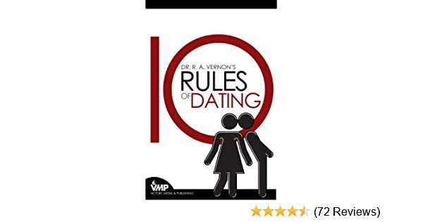 List and describe 4 dating rules