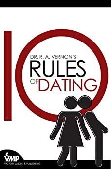 10 rules of dating r a vernon