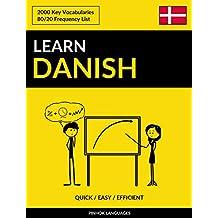 Learn Danish - Quick / Easy / Efficient: 2000 Key Vocabularies