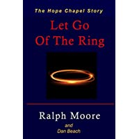 Let Go Of The Ring: The Hope Chapel Story