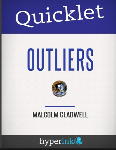 Quicklet  Outliers Malcolm Gladwell [The Quicklet Team] (Tapa Blanda)