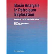 Basin Analysis in Petroleum Exploration: A case study from the Békés Basin, Hungary