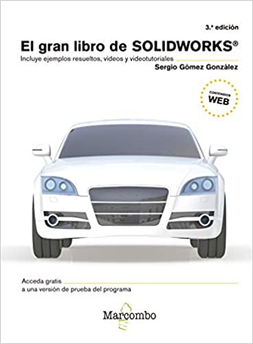 EL GRAN LIBRO DE SOLIDWORKS® 3ªEd.: 1: Amazon.es: GÓMEZ GONZÁLEZ ...