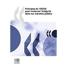 Principes de l'OCDE pour renforcer l'intégrité dans les marchés publics (Economie)