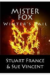 Mister Fox: Winter's Tail (Volume 4)