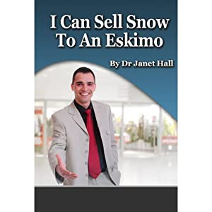 I Can Sell Snow to an Eskimo Speech