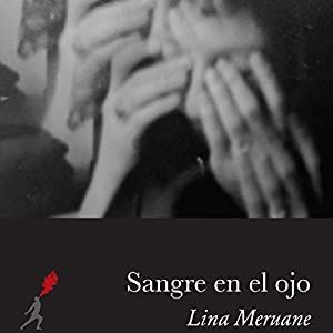 Sangre en el ojo [Blood in the Eye] Hörbuch