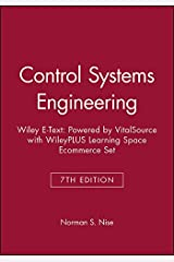 Control Systems Engineering, 7e Wiley E-Text: Powered by VitalSource with WileyPLUS Learning Space Ecommerce Set Paperback