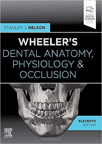 Wheeler's Dental Anatomy, Physiology and Occlusion - E-Book, 11th Edition - Original PDF