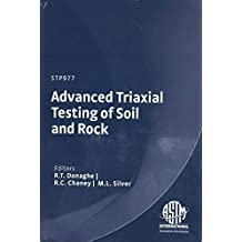 Advanced Triaxial Testing of Soil and Rock