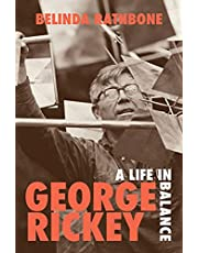 George Rickey: A Life in Balance