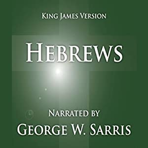 The Holy Bible - KJV: Hebrews Audiobook