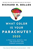 What Color Is Your Parachute? 2020: A Practical