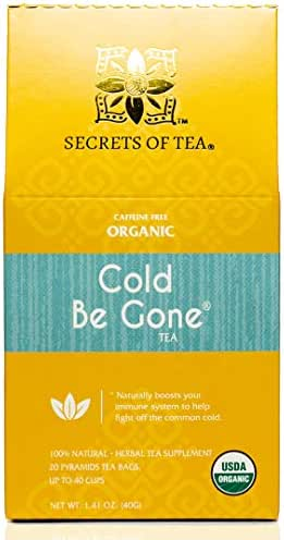 Secrets of Tea - Cold Be Gone Herbal Tea - USDA Organic - Relieves Coughing, Sneezing, Fever, Sour Throat, and Promotes Better Sleep - 20 Tea Bags