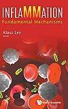 Inflammation: Fundamental Mechanisms