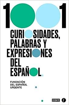 1001 curiosidades, palabras y expresiones del español (SIN CODIFICAR)
