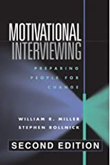 Motivational Interviewing: Preparing People for Change, 2nd Edition Hardcover